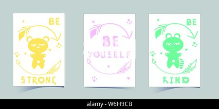 Set of cute nursery posters including bear, raccoon, round arrows, phrases: be strong, kind, be youself. Delicate colors to decorate the children room - Stock Photo
