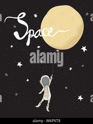 astronaut holding the full moon balloon in galaxy star space flat vector, hand drawing with calligraphy, idea for greeting card, kid, child printable - Stock Photo