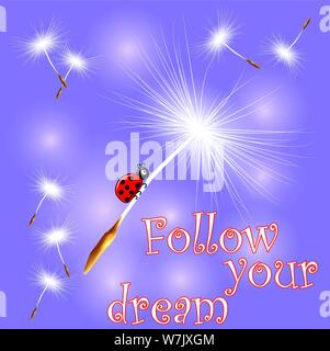 The ladybird flies on the dandelion seed on an abstract blue background. Spring, flight, dream. inscription follow your dream - Stock Photo
