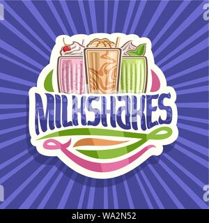 Vector logo for Milkshakes, 3 assorted dairy cocktails with soft serve ice cream decorated cherry and leaves of fresh spearmint, original lettering fo - Stock Photo
