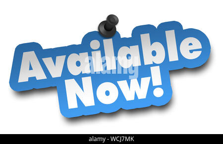available now concept 3d illustration isolated on white background - Stock Photo