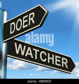 Doer Watcher Signpost Meaning Active Or Observer - Stock Photo