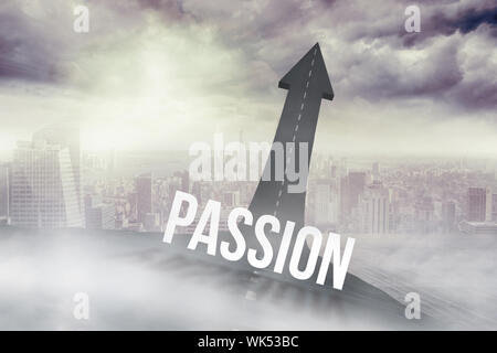 The word passion against road turning into arrow - Stock Photo