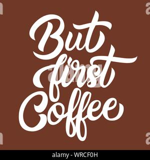 But first coffee white handwriting lettering isolated - Stock Photo