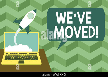 Writing note showing We Ve Moved. Business concept for To go from one residence or location to another Relocate Successful rocket launching laptop bac - Stock Photo