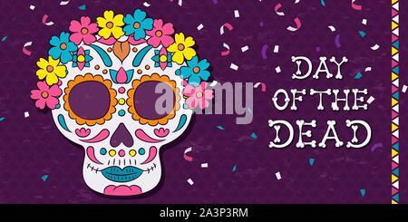Tag der Toten Sugar Skull Grußkarte für mexikanische Feier. Traditionelle Mexiko Dekoration, bunten Blumen und Konfetti. - Stockfoto