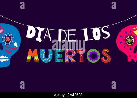 Mexikanischen Tag der Toten Dia de Los Muertos buntes Plakat. Mexiko nationale Festival Grußkarte mit Hand gezeichnet Dekoration Schriftzug und Zucker skul - Stockfoto
