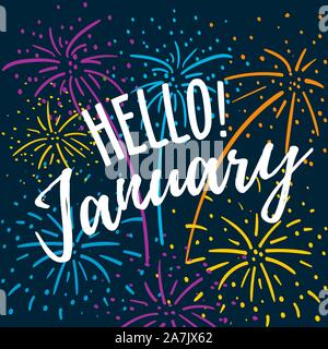 Hallo Januar hand schriftliches Angebot mit bunten Feuerwerk auf einem dunkelblauen Hintergrund. Hand winter inspirational Karte gezogen. Vector Illustration - Stockfoto