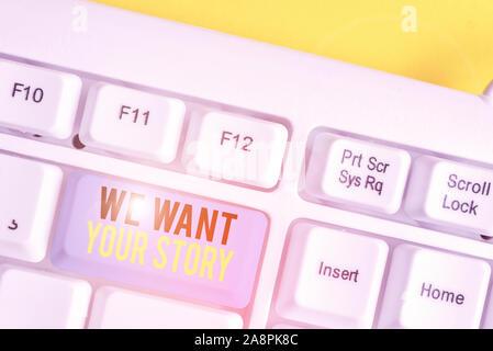 Konzeptionelle Hand schreiben, Wir wollen ihre Geschichte. Begriff Sinne uns etwas Einblick über Ihre Lebensgeschichte Weiß pc-Tastatur mit Hinweis pa Weiterempfehlen - Stockfoto