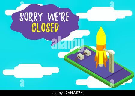 Text Zeichen zeigt leider wieder geschlossen. Business Foto Text Ausdruck des Bedauerns Enttäuschung nicht öffnen Zeichen bereit Rakete lügen Smartphone zu starten. S - Stockfoto