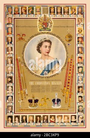 KRÖNENDES REGALIA-PLAKAT Vintage 1950er Jahre britisches Informationsplakat, das vom nationalen Sparkomitee als Andenken an die Krönung ihrer Majestät Königin Elisabeth II. - die Krönung Regalia - am 2. Juni 1953 herausgegeben wurde. Dieses Poster zeigt ein Porträt Ihrer Majestät Königin Elisabeth II. Mit Porträts aller ihrer Vorgänger, die als Fries am Rand des Posters dargestellt sind. Das Plakat zeigt auch die beiden Kronen, Schwerter, Spurs, Armbänder, den Ring, den Orb, das Zepter und die Mitarbeiter, die die Königin während der Krönungsfeier erhalten hat. Juni 1953.