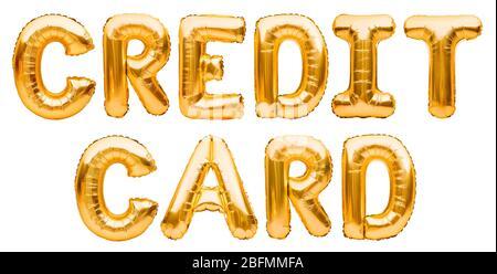 Worte KREDITKARTE aus goldenen aufblasbaren Ballons auf weißem Hintergrund isoliert. Helium Ballons Gold Folie bilden Wörter Kreditkarte. Unternehmen