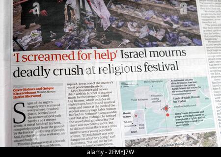 """""""Ich schrie um Hilfe"""" """"Israel trauert um die tödliche Niederschlagung der Ordensleute die Zeitung des festivals titelte den Artikel von Mount Meron in Guardian auf 1 Mai 2021 London UK"""