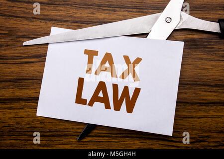 Hand schreiben Bildunterschrift inspiration Übersicht Steuerrecht. Business Konzept für Steuern Steuern in der Regel - Stockfoto
