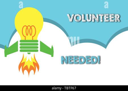 Text Zeichen angezeigt Freiwillige benötigt. Business Foto präsentiert die Arbeit für die Organisation ohne Ansicht von oben Start Glühlampe Raketen Basis gezahlt wird. - Stockfoto
