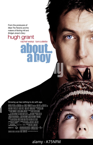 ÜBER A BOY - Plakat für das Jahr 2002 UIP/Universal film mit Hugh Grant (oben) und Nicholas Hoult - Stockfoto
