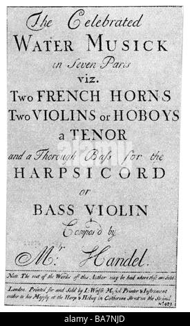 Händel, George Frederic, 23.2.1685 - 14.4.1759, deutscher Komponist, Werke, 'Watermusic', 1717, Titel, - Stockfoto