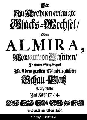 """Händel, George Frederic, 23.2.1685 - 14.4.1759, deutscher Komponist, Werke, Oper """"Almira"""", Drehbuch, Titel, Hamburg, - Stockfoto"""