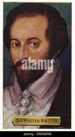 Sir Walter Raleigh - English Explorer. WR: 1552 – 29. Oktober 1618.  Die erste englische Kolonie in Nordamerika, - Stockfoto