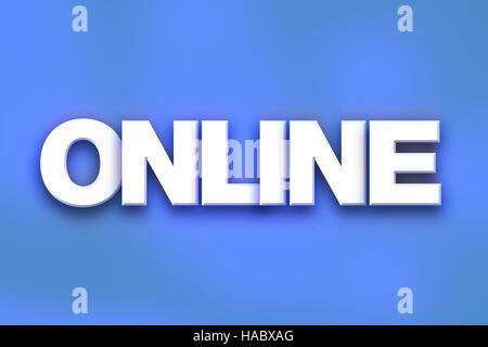 """Das Wort """"Online"""" in weißen 3D Buchstaben auf einem farbigen Hintergrund Konzept und Thema geschrieben. - Stockfoto"""