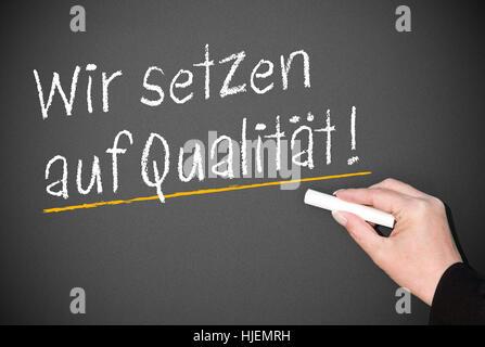 Wir setzen auf Qualität! - Stockfoto