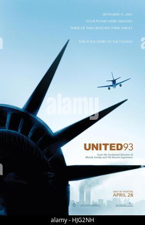 United 93 Jahre: 2006 Frankreich / UK / USA Regie: Paul Greengrass Movie Poster (USA) - Stockfoto