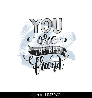 du bist die beste freundin handgeschriebenen schriftzug positive zitat vektor abbildung - bild