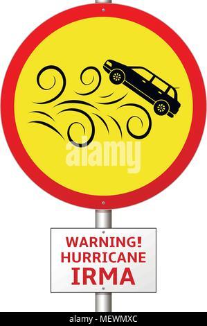 Warnung Hurrikan Irma. Gefahr für den Verkehr - Road Sign. Vektor - Stockfoto