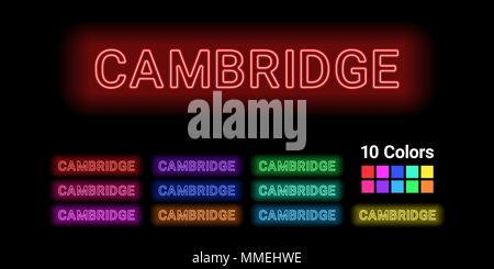 Neon Name der Stadt Cambridge. Vector Illustration von Cambridge Inschrift aus Neon auf dem dunklen Hintergrund skizziert, mit Hintergrundbeleuchtung. Set d - Stockfoto