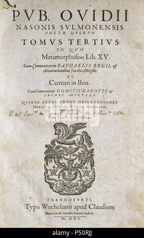 Publius Ovidius Naso (43 B.C.-17/18 A.C.), als Ovid bekannt. Römische Dichter. Die Metamorphosen. Frankfurt, 1601. Stockfoto