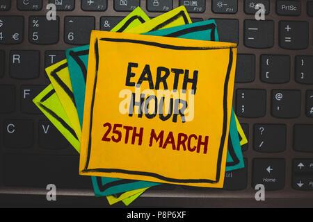Wort schreiben Text Earth Hour am 25. März. Business Konzept für Symbol Engagement für Planet organisierte World Wide Fund mehrere Farbe klebrige Grenze Karte - Stockfoto