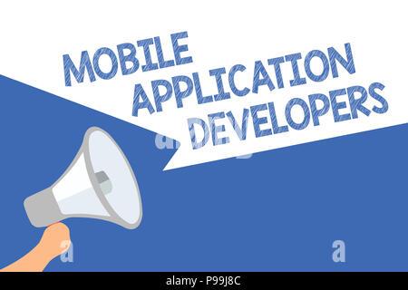 Handschrift text Entwickler mobiler Anwendungen. Begriff Sinne erstellen Software für Geräte wie Android Megaphon Lautsprecher Sprechblasen importan - Stockfoto