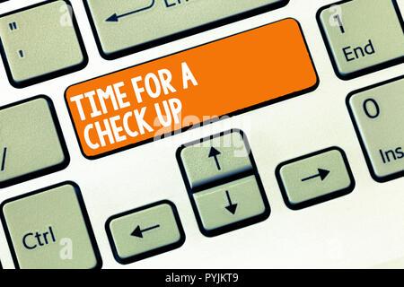 Handschrift text Zeit für einen Check-up. Begriff Sinne eine gründliche Prüfung haben auf etwas jemand schauen. - Stockfoto