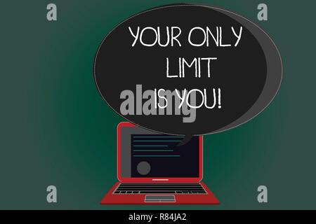 Handschrift Text schreiben Sie Ihre einzige Grenze ist Sie. Konzept bedeutet, daß Sie Ihre eigenen Grenzen Motivation zu gehen Zertifikat Layout auf Laptop Sc halten eingestellt - Stockfoto