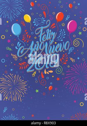 Grußkarte mit der Meldung: Feliz Ano Nuevo 2019 - Ein Frohes Neues Jahr 2019 in Spanischer Sprache - Karte dekoriert mit Ballons, Sterne und Feuerwerk - Stockfoto