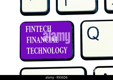 Wort schreiben Text Fintech Finanzielle Technologie. Business Konzept für monetäre Service mit Hilfe der neuen Technik. - Stockfoto