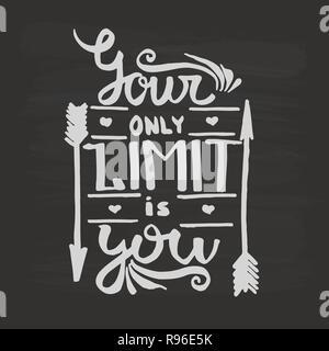 Ihre einzige Grenze ist sie Handschrift Monogramm Kalligraphie. Phrase poster Grafik Desing. Graviert Tinte kunst Vektor. - Stockfoto