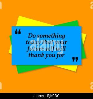 Inspirational motivational Zitat. Tun Sie etwas, das heute, dass sie ihre Zukunft selbst vielen Dank für wird. Visitenkarte stil Zitat auf orange Hintergrund - Stockfoto