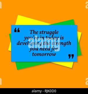 Inspirational motivational Zitat. Der Kampf sind sie heute entwickelt die Stärke ypu müssen für Morgen. Visitenkarte stil Zitat auf orange b - Stockfoto
