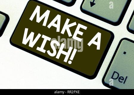 Text Zeichen zeigen, machen Sie einen Wunsch. Konzeptionelle Foto zu haben Träume Wünsche über zukünftige Ereignisse positive Taste der Tastatur Absicht zu Computer messa erstellen werden. - Stockfoto