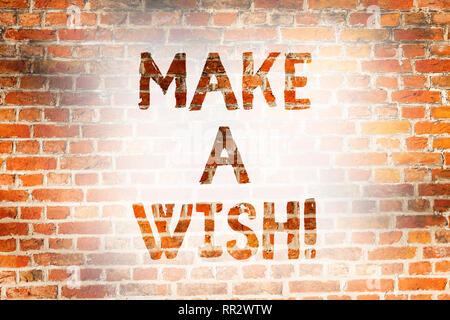 Schreiben Hinweis zeigt sich etwas wünschen. Business Foto präsentiert Träume Wünsche über zukünftige Ereignisse werden positive Brick Wall Kunst wie Graffiti Motiva zu haben - Stockfoto