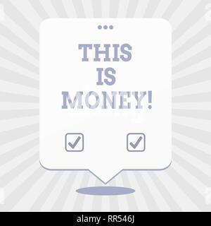 Wort schreiben Text Dies ist Geld. Business Konzept für große Einnahmen aus Arbeiten oder Investitionen gute Einkommen Ergebnis - Stockfoto