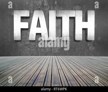 Glauben Wort auf Betonwand mit Holzboden im Innenbereich Hintergrund. - Stockfoto