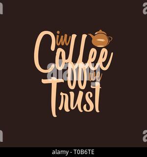 Im Kaffee wir Vertrauen - Stockfoto