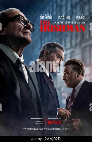 El Irishman (2019) dirigido por Martin Scorsese y protagonizado por Robert de Niro, al Pacino, Joe Pesci y Harvey Keitel. Drama de crimen aclamado críticamente acerca de la participación de Frank Sheeran en la muerte de Jimmy Hoffa basado en el libro de 2004 Que Escuché Paint Houses de Charles Brandt.