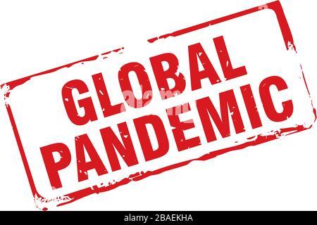 Sello rojo y texto pandemia mundial. Ilustración de Vectro.