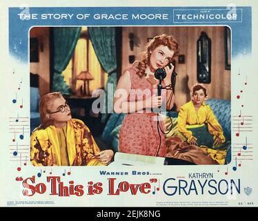 ASÍ QUE ESTO ES AMOR aka la historia de Grace Moore 1953 Película de Warner Bros con Kathryn Grayson