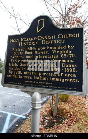 Santo Rosario-iglesia danesa DISTRITO HISTÓRICO chapado en 1854; ahora delimitada por South East Street, Virginia Avenue, y las carreteras interestatales 65/70. Los primeros residentes fueron Alemanes, irlandeses, escoceses y galeses. Los daneses residía en la zona circa 1870-1890. En 1910, el 90 por ciento de los habitantes de la zona fueron inmigrantes italianos. (Continúa en el otro lado) instalado 2000 Indiana Mesa y Patrimonio Histórico de la Sociedad Italiana de Indiana