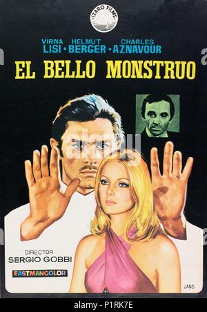 El título de la película original: ONU BEAU MONSTRE. Título en inglés: LOVE ME EXTRAÑO. El director de cine: Sergio Gobbi. Año: 1971. Crédito: MEGA Films / Álbum