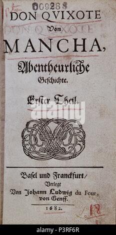 PORTADA DE LA EDICIÓN ALEMANA DEL QUIJOTE DEL AÑO 1682. Autor: Miguel de Cervantes Saavedra (1547-1616). Ubicación: BIBLIOTECA NACIONAL-COLECCION, Madrid, España.